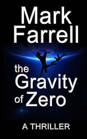 The Gravity of Zero Mark Farrell