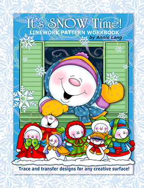 Its Snow Time!  by  Annie Lang