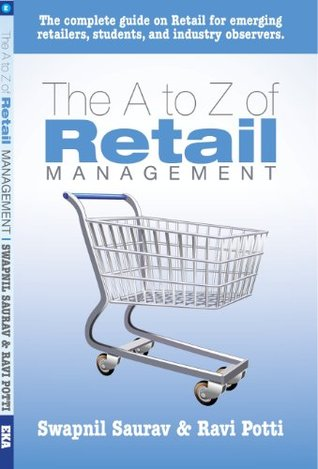 The A to Z of Retail Management Swapnil Saurav