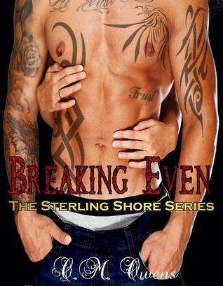 Breaking Even (Sterling Shore, #5) C.M. Owens