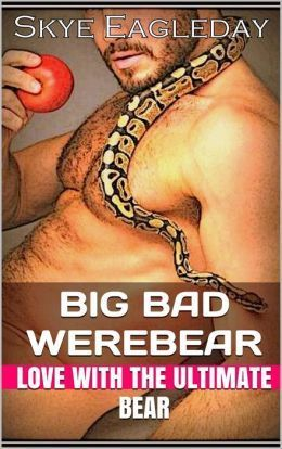 Big Bad Werebear (Tales Of The Werebear, #2)  by  Skye Eagleday
