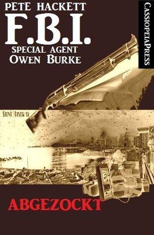 Owen Burke: Abgezockt  by  Pete Hackett