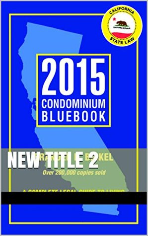 2015 Condominium Bluebook  by  Branden Bickel