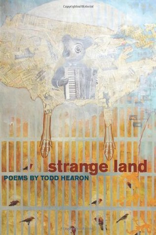 Strange Land (Crab Orchard Series in Poetry) Todd Hearon