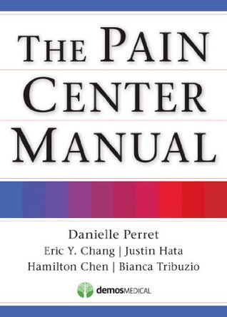 The Pain Center Manual Danielle Perret