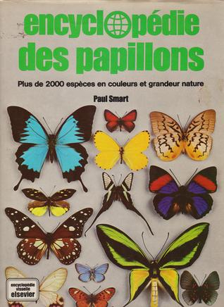 Encyclopédie des Papillons Paul Smart