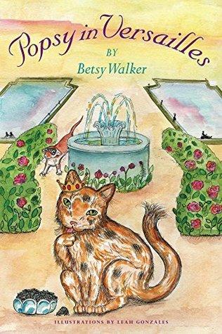 Popsy in Versailles Betsy Walker
