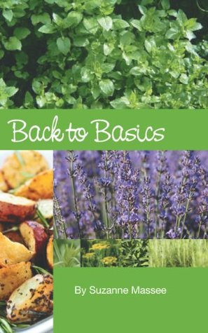 Back to Basics  by  Suzanne Massee