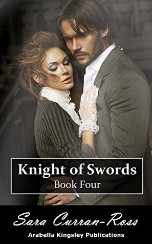 Knight of Swords Book Four  by  Sara Curran-Ross