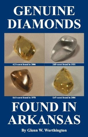 Genuine Diamonds Found in Arkansas Glenn Worthington