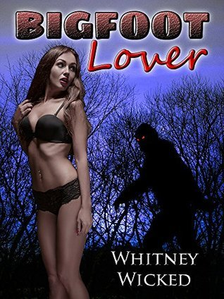 Bigfoot Lover Whitney Wicked