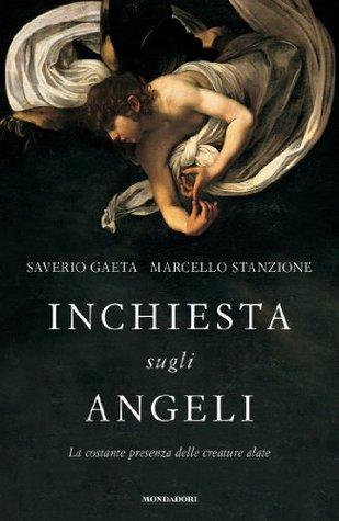 Inchiesta sugli angeli: La costante presenza delle creature alate Marcello Stanzione