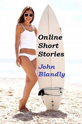 Online Short Stories  by  John Blandly