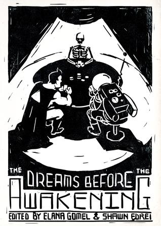 The Dreams Before The Awakening (Vol. 1)  by  Elana Gomel