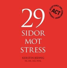29 sidor mot stress Kerstin Jeding