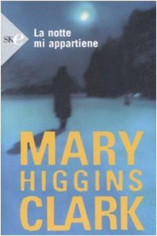 La notte mi appartiene Mary Higgins Clark