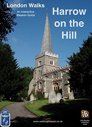 Harrow on the Hill: An Interactive iBeaken Guide (7)  by  Michael Strachan