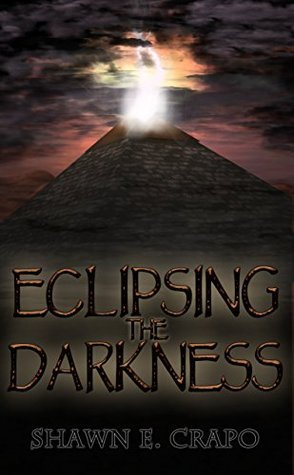 Eclipsing the Darkness (The Dragon Chronicles Book 5)  by  Shawn E. Crapo