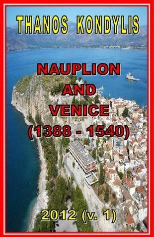 Nauplion and Venice  by  Thanos Kondylis