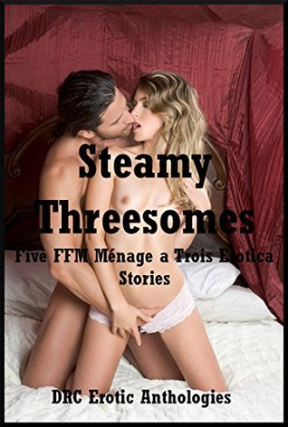Steamy Threesomes: Five FFM Ménage a Trois Erotica Stories  by  Maribeth Simmons