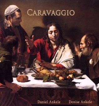 Caravaggio (Deutsch): 82+ Barock Reproduktionen - Michelangelo Caravaggio  by  Daniel Ankele