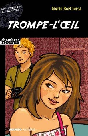 Trompe-lœil (Chambres noires)  by  Marie Bertherat
