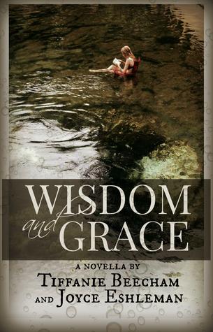 Wisdom And Grace  by  Tiffanie Beecham