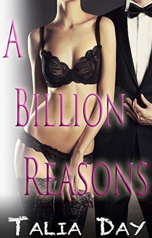 A Billion Reasons  by  Talia Day
