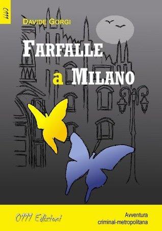 Farfalle a Milano  by  Davide Gorgi
