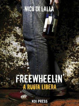 Freewheelin Nico Di Lalla