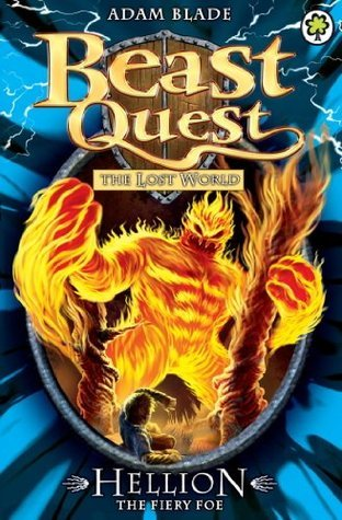 Beast Quest: 38: Hellion the Fiery Foe  by  Adam Blade