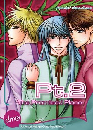 Pt.2 -The Promised Place- (Yaoi Manga) Futaba Aoi