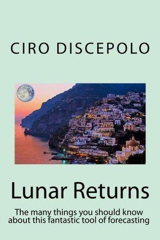 Lunar Returns  by  Ciro Discepolo