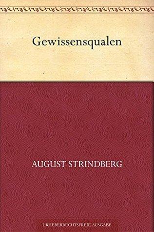 Gewissensqualen August Strindberg