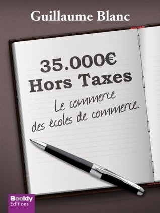 35 000 € Hors Taxes Guillaume Blanc