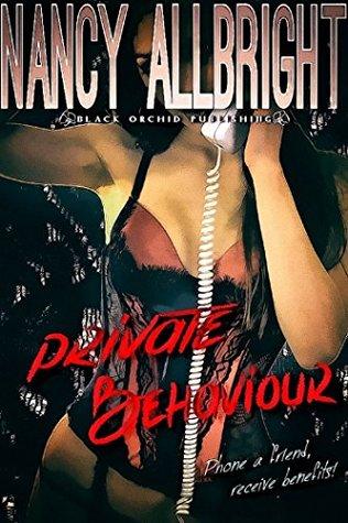 Private Behaviour  by  Nancy Allbright