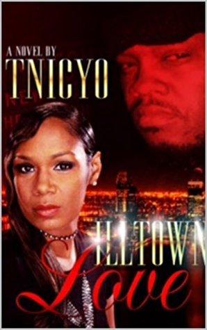 Illtown Love Tnicyo