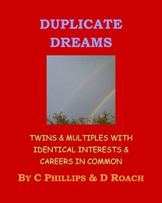 Duplicate Dreams  by  Coralie Phillips