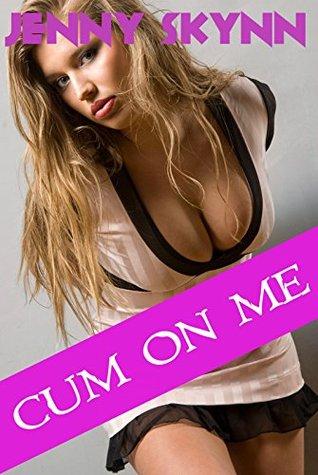Cum On Me (A NINE Book Taboo Bundle) Jenny Skynn