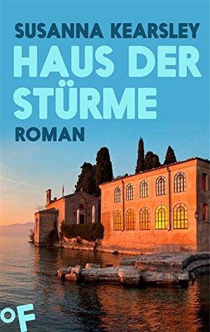 Haus der Stürme: Roman Susanna Kearsley