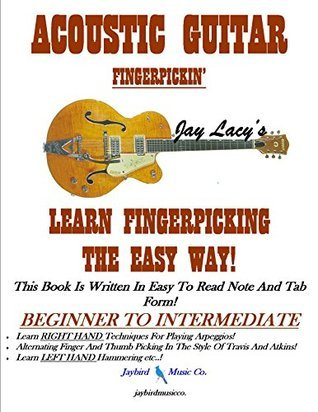 Acoustic Guitar Finger Picking Jay Lacy