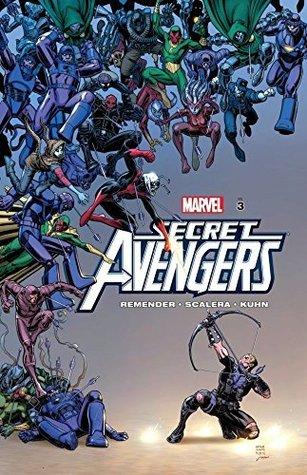 Secret Avengers By Rick Remender Vol. 3 Rick Remender