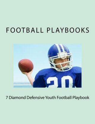 7 Diamond Defensive Youth Football Playbook By Football Playbooks