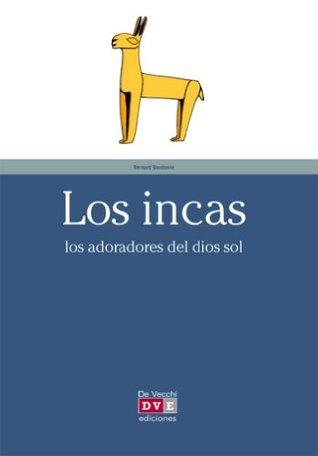 Los incas Bernard Baudouin