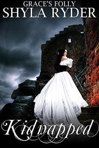 Kidnapped (Graces Folly Book 2)  by  Shyla Ryder