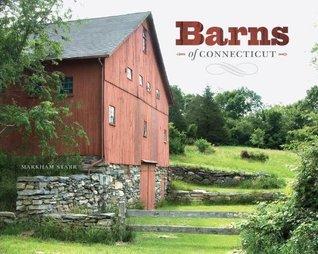 Barns of Connecticut (Garnet Books) Markham Starr