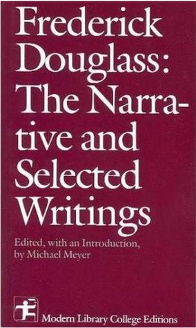 The Narrative And Selected Writings Frederick Douglass