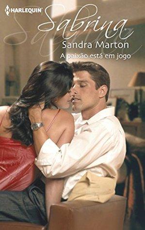 A paixão está em jogo Sandra Marton