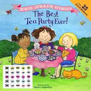 Best Tea Party Ever!  by  Sonali Fry
