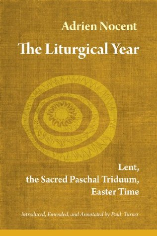 The Liturgical Year: 2  by  Adrian Nocent